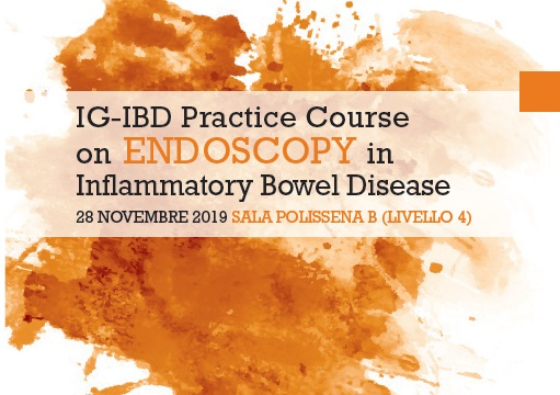 IG-IBD PRACTICE COURSE ON ENDOSCOPY IN IBD