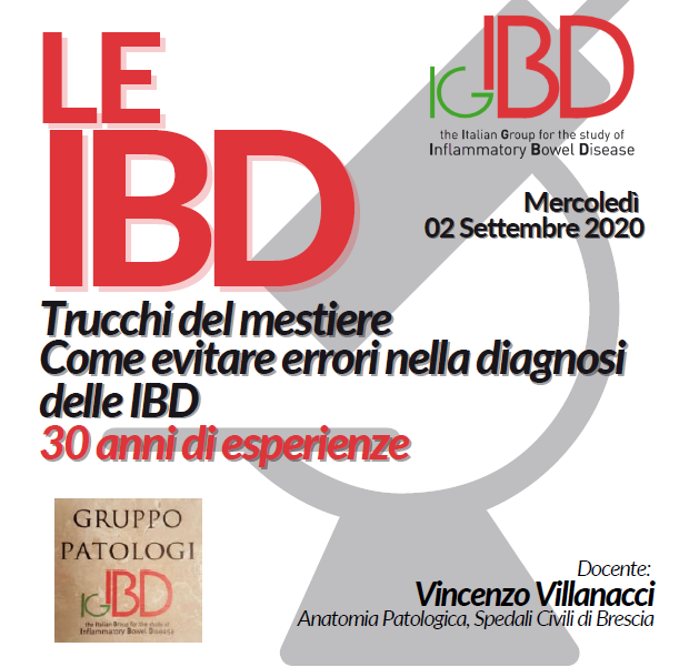 Le IBD. Trucchi del mestiere. Come evitare errori nella diagnosi delle IBD. 30 anni di esperienze